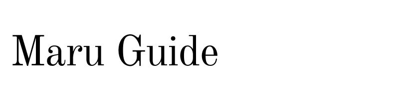 Maru Guide